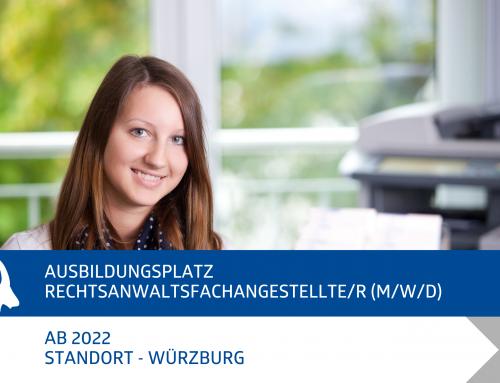 Ausbildungsplatz in Würzburg – Rechtsanwaltsfachangestellte/r (m/w/d)